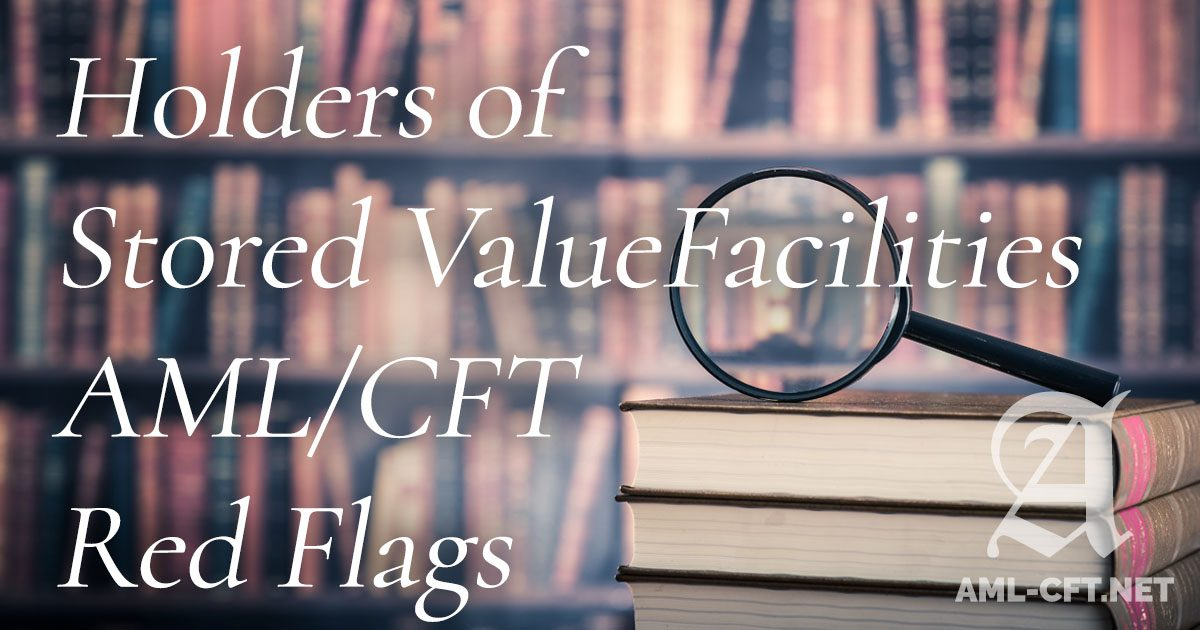red flags - holders of stored value facilities